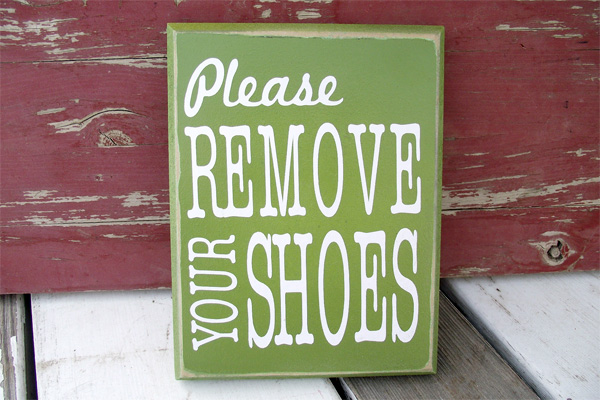 Signs Not To Wear Shoes Inside The House